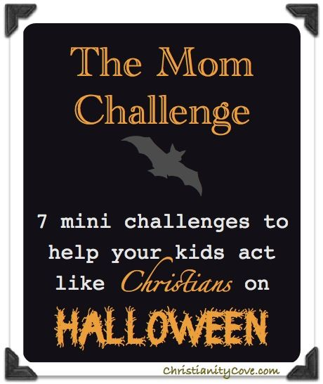 7 mini challenges to help your kids act like Christians on Halloween