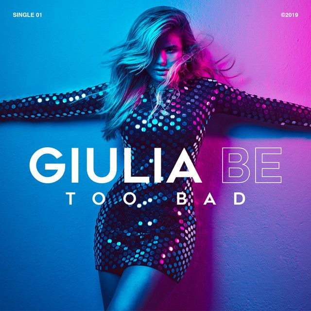 Too Bad A Song By Giulia Be On Spotify Baixar Musica Musica