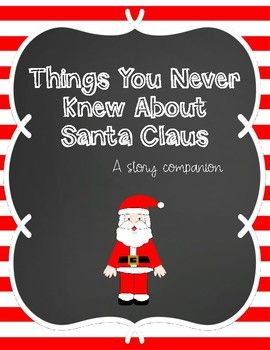 Things You Never Knew about Santa Claus- A story companion