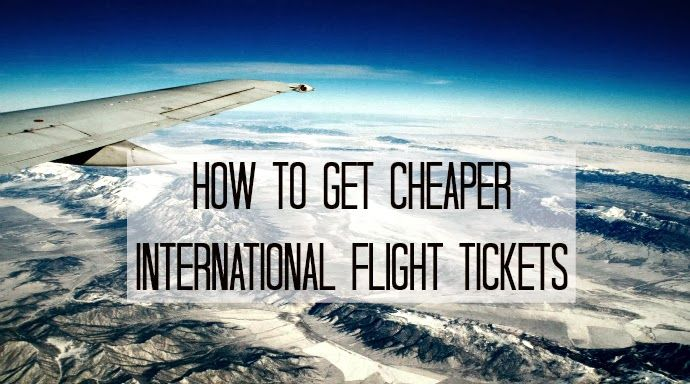 How to Get Cheaper International Flight Tickets - Bits of Days