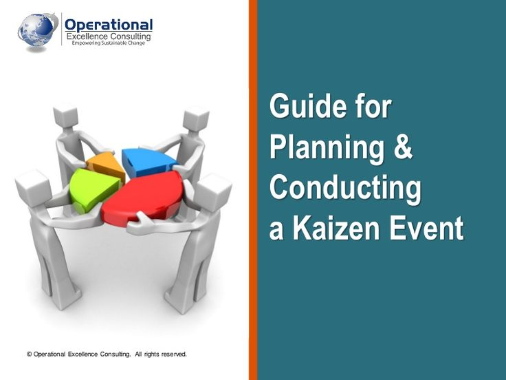 kaizen-event-guide-by-operational-excellence-consulting by OPERATIONAL EXCELLENCE CONSULTING via Slideshare