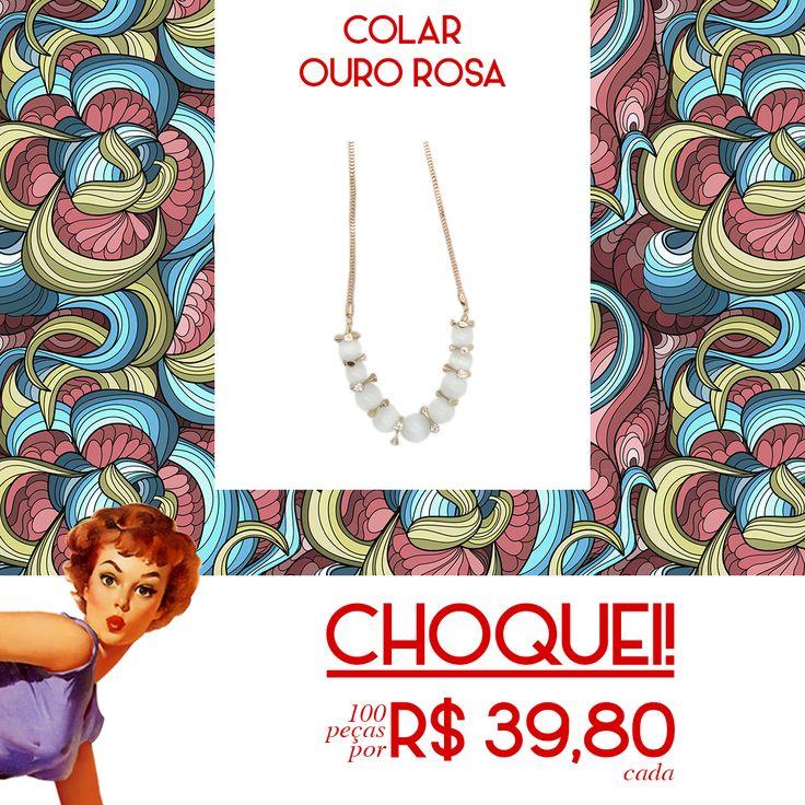 Choquei! Aproveite, este Colar Ouro Rosa está por apenas R$ 39,80! https://www.mariasanta.com.br/produto/10022/Colar-Ouro-Rosa