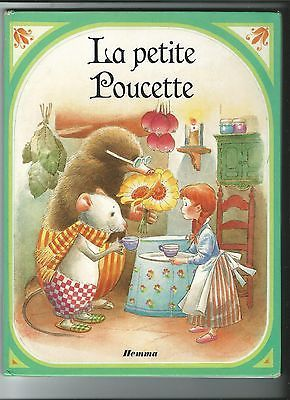 LA PETITE POUCETTE Textes M.-C. SUIGNE - Illust. J.-L. MACIAS - Editions HEMMA
