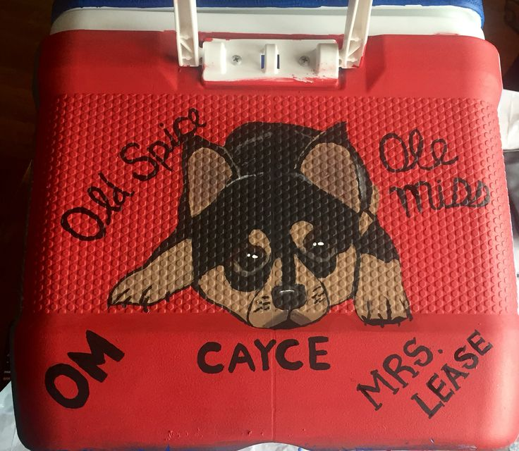 fraternity cooler for my boyfriend. His dog and all the nick names he has for her.