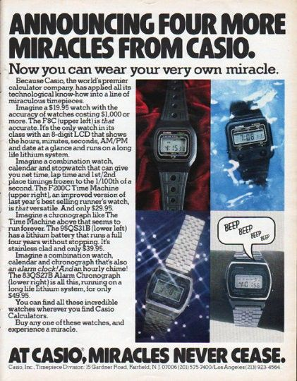 "Description: 1979 CASIO WATCH vintage magazine advertisement ""Four More Miracles"" -- Announcing Four More Miracles From Casio. Now you can wear your very own miracle. ... * F8C * F200C * 95QS31B * 83QS27B * ... At Casio, Miracles Never Cease. -- Size: The dimensions of the full-page advertisement are approximately 10.25 inches x 13 inches (26 cm x 33 cm). Condition: This original vintage full-page advertisement is in Excellent Condition unless otherwise noted."