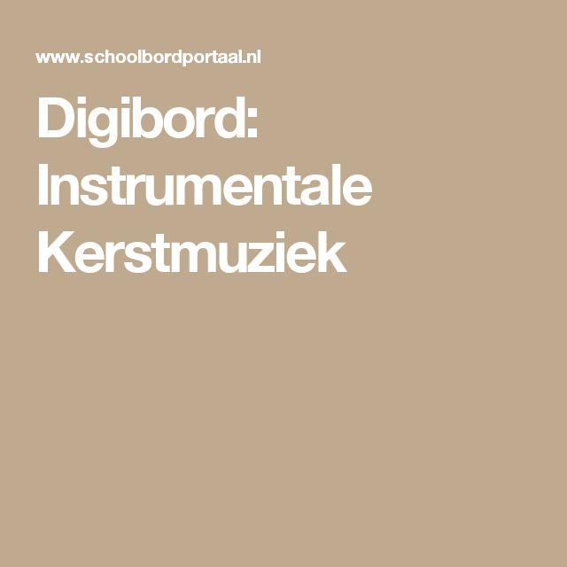 Digibord: Instrumentale Kerstmuziek
