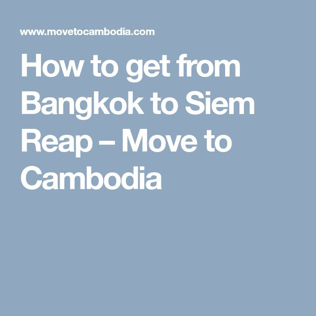 how to get to cambodia from bangkok