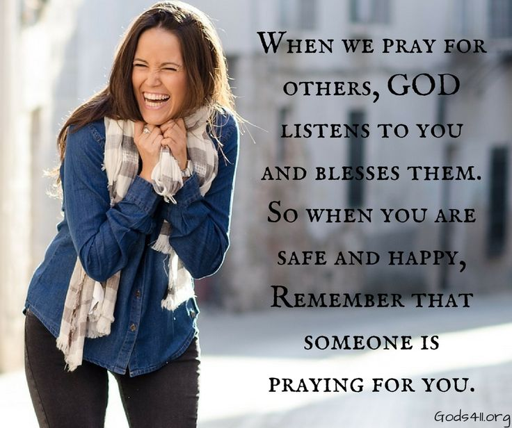 Someone is praying for you.