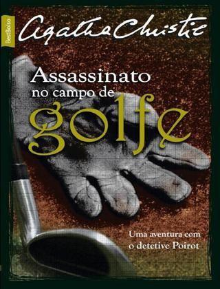 ASSASSINATO NO CAMPO DE GOLFE - AGATHA CHRISTIE