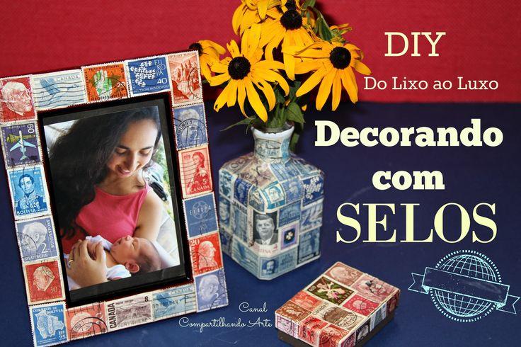Caixa decorada com Selos + Porta retrato - Artesanato DIY - Do Lixo ao Luxo