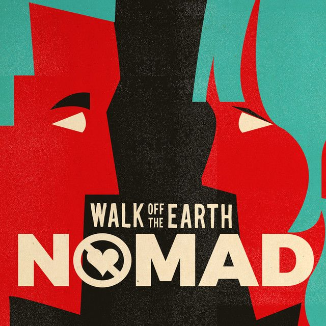 NOMAD - Walk Off the Earth
