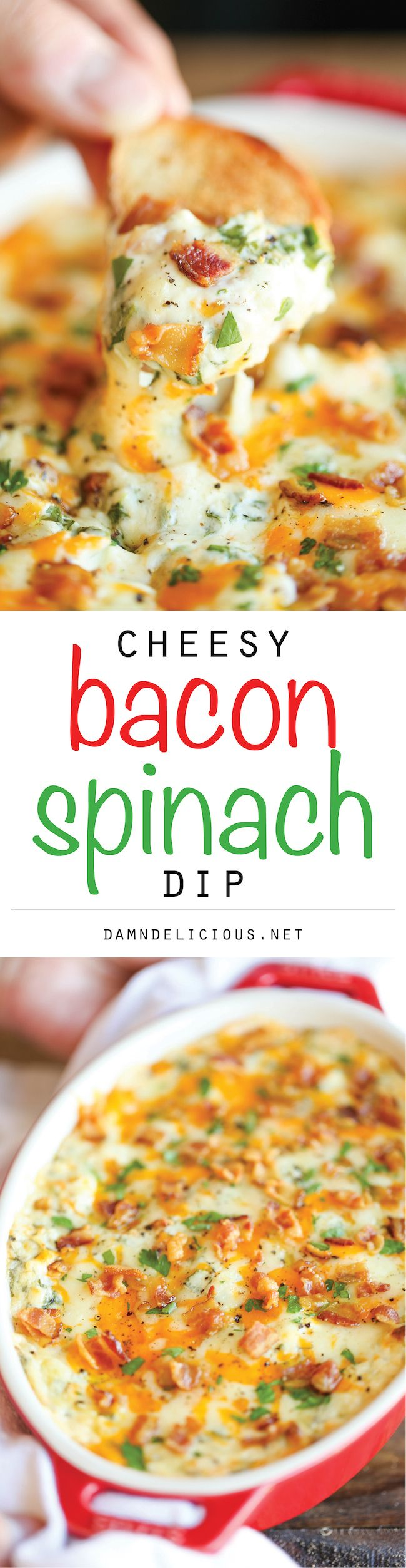 Cheesy Bacon Spinach Dip - The best and cheesiest, creamiest dip you will ever have - after all, you just can't go wrong with bacon! @damndelicious