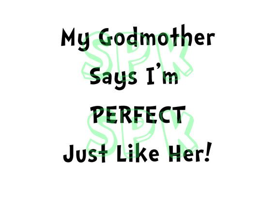 My Godmother says I'm perfect just like her Baby Bodysuit Toddler Free Shipping on Etsy, $16.92 CAD