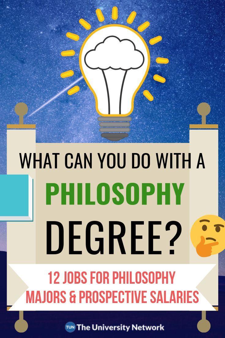 12 Jobs For Philosophy Majors The University Network Philosophy Major Harvard Law School Degree Jobs
