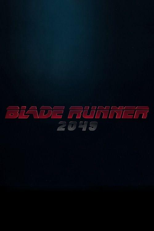 watch Blade Runner 2049 【 FuII • Movie • Streaming | Download Blade Runner 2049 Full Movie free HD | stream Blade Runner 2049 HD Online Movie Free | Download free English Blade Runner 2049 2017 Movie #movies #film #tvshow