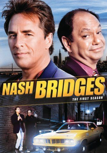 Nash Bridges (1996–2001) A smart alecky San Francisco cop and his get rich quick scheme of a partner keep tabs on crime and take down the bad guys in the Bay Area.