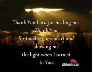Thank You Lord For Healing Me.