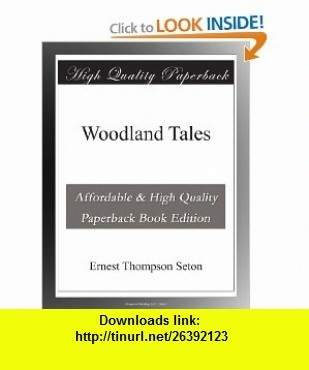 8 best ebooks cheap images on pinterest book books and libri woodland tales ernest thompson seton asin b003ymn3d2 tutorials pdf fandeluxe Images
