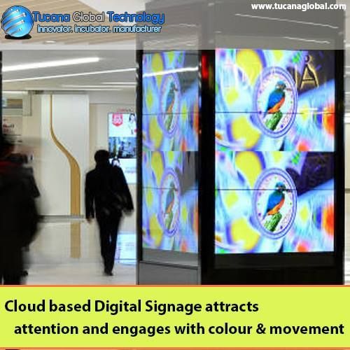 #Cloud based #DigitalSignage attracts #attention and engages with #colour & #movement. #TucanaGlobalTechnology #Manufacturer #HongKong
