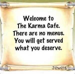 Image detail for -karma, quotes about bad karma , funny quotes, good karma quotes, karma ...