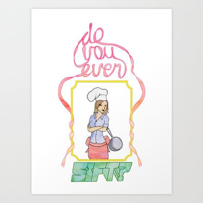 Do You Even Sift  Art Print by Cazzasaurus - $15.00