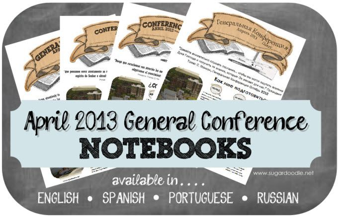 April 2013 General Conference Notebook printable from Sugar Doodle
