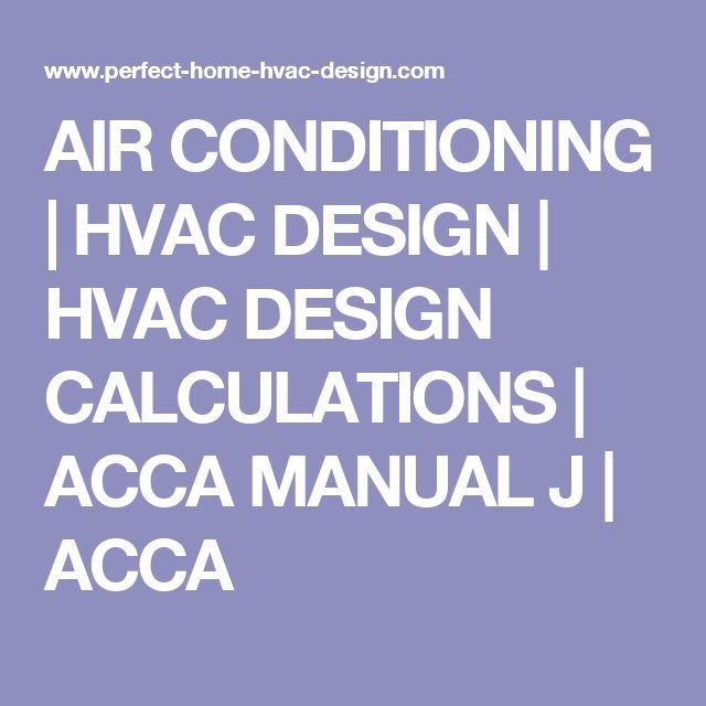 AIR CONDITIONING   HVAC DESIGN   HVAC DESIGN CALCULATIONS   ACCA MANUAL J   ACCA
