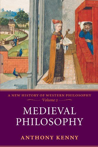 Medieval Philosophy (A New History of Western Philosophy, Vol. 2)