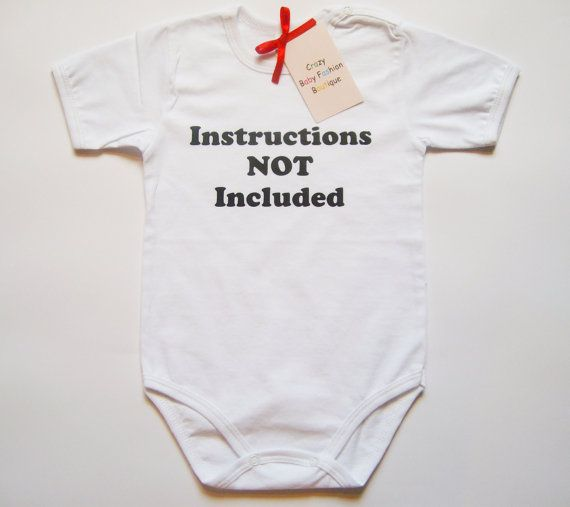 """Instructions not included"" funny baby onesie"