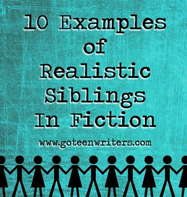 Go Teen Writers: 10 Examples of Realistic Siblings In Fiction