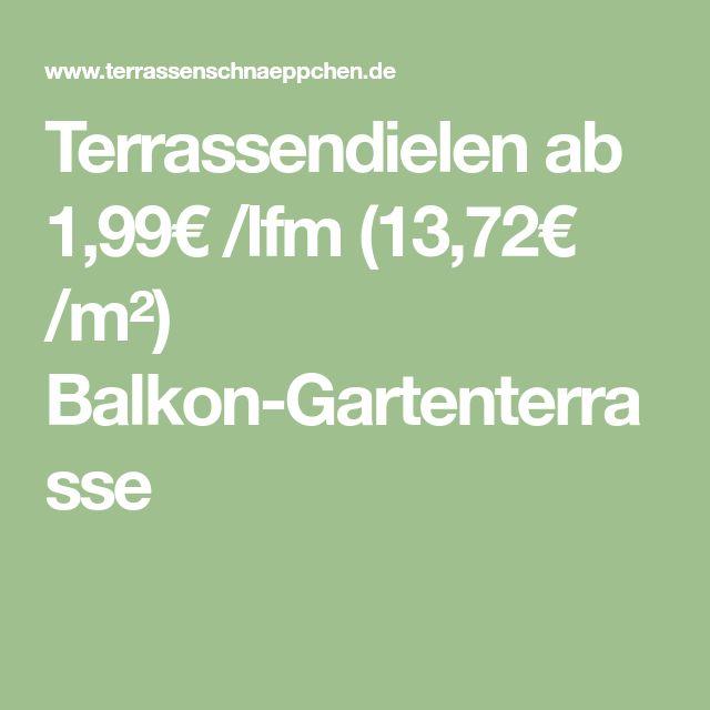 Terrassendielen ab 1,99€ /lfm (13,72€ /m²) Balkon-Gartenterrasse