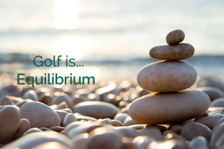 Golf is... Equilibrium