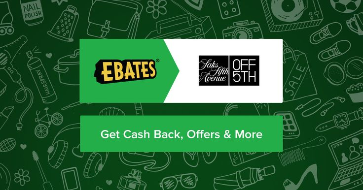 Shop smarter at Saks OFF 5TH! $10 Welcome Bonus when you join Ebates today.