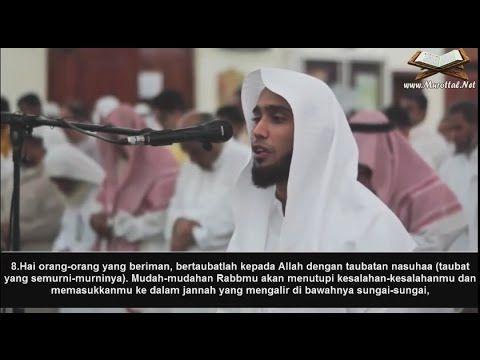 Surah At-Tahrim (8-12) Saad Al Utaybi Dengan Terjemahan Bahasa Indonesia - YouTube