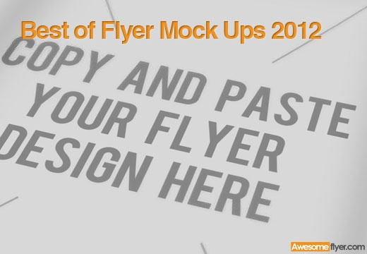 the best flyer mock ups collection of 2012, check it out: http://awesomeflyer.com/top-20-best-flyer-mock-ups-of-2012/