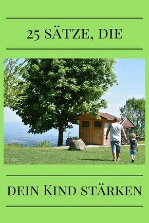 25 Sätze, die jeder seinem Kind sagen sollte