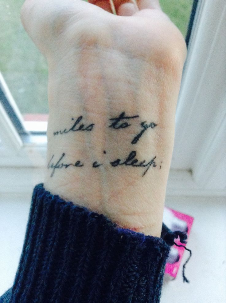 Robert Frost  #robert frost quote # tattoo #miles to go #poems