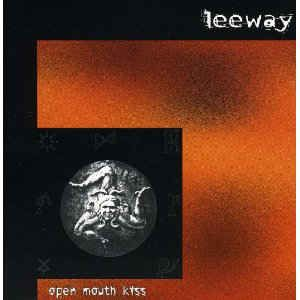 Leeway - Open Mouth Kiss: buy CD, Album at Discogs