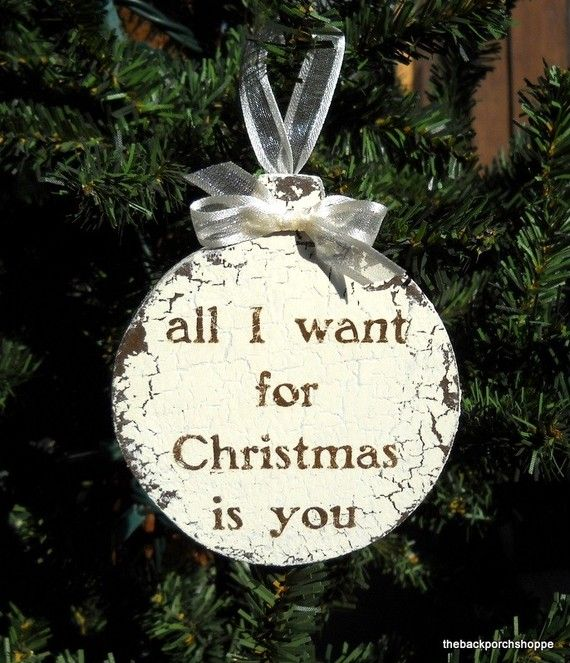All I want for Christmas is you ORNAMENT by thebackporchshoppe, $12.95