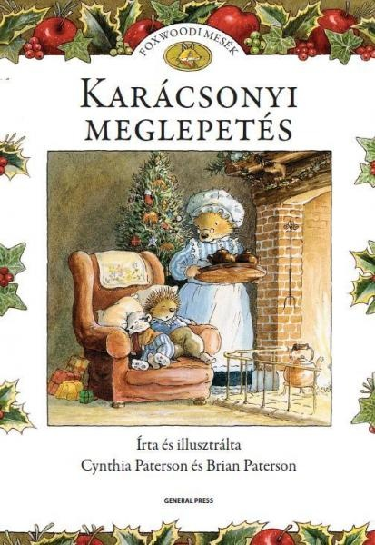 Könyv :: Cynthia és Brian Paterson - Karácsonyi meglepetés - foxwoodi mesék