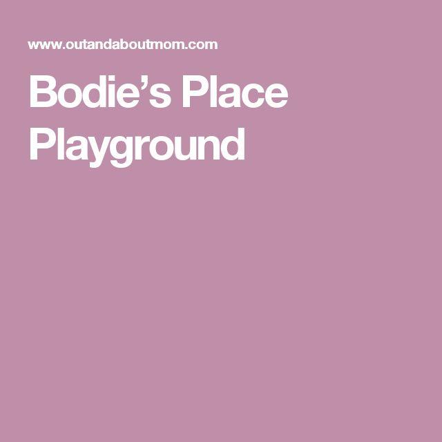 Bodie's Place Playground