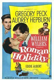 ROMAN HOLIDAY  by William Wyler
