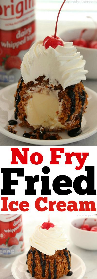 No Fry Fried Ice Cream-- Super simple dessert without the mess of frying.