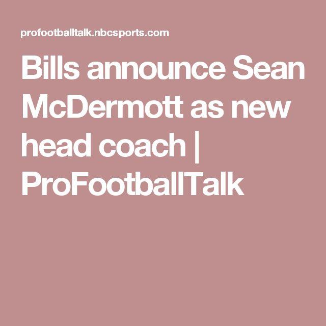 Bills announce Sean McDermott as new head coach   ProFootballTalk