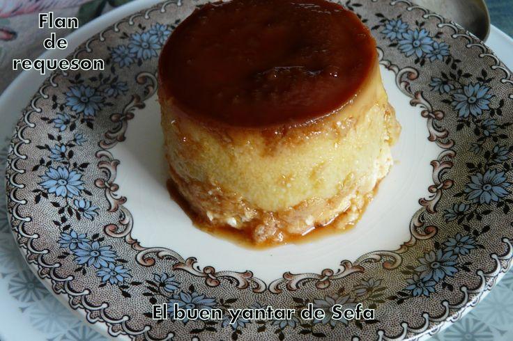 El buen yantar de Sefa para #RecetarioMañoso : FLAN DE REQUESÓN