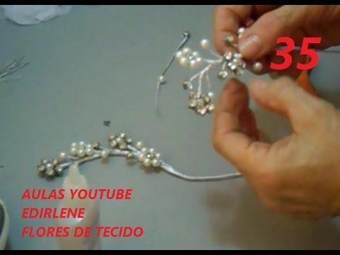 AULA 35: ARRANJOS DE PÉROLAS E STRASS PARA SEREM USADOS COM OU SEM FLORES DE TECIDO - YouTube