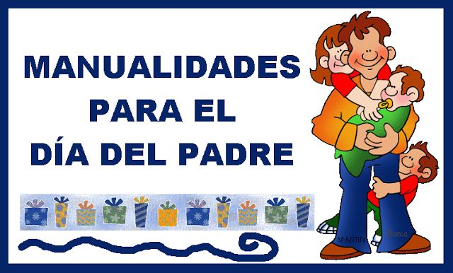 Actividades para Educación Infantil: Muchas manualidades para el DÍA DEL PADRE