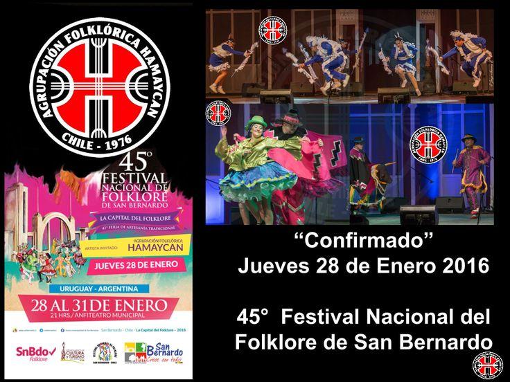 """"""" Confirmado"""" """" Confirmado"""" """" Confirmado"""" """" Confirmado"""" """" Confirmado"""" Agrupacion Folklorica Hamaycan el Jueves 28 de Enero en el 45°festival Nacional de Folklore de san Bernardo , Los esperamos"""