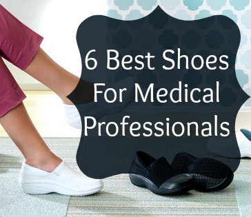 Healthcare professionals are always on their feet! Check out these stylish, comfortable shoes for women in the healthcare industry.