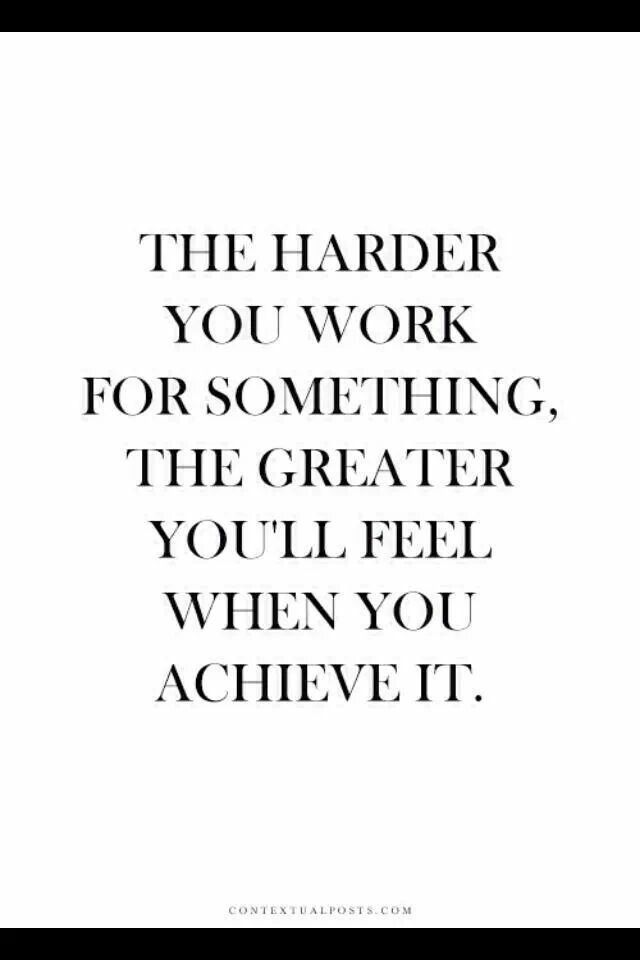 Truth Thats Why Im So Proud Of My Achievements Ive Worked For